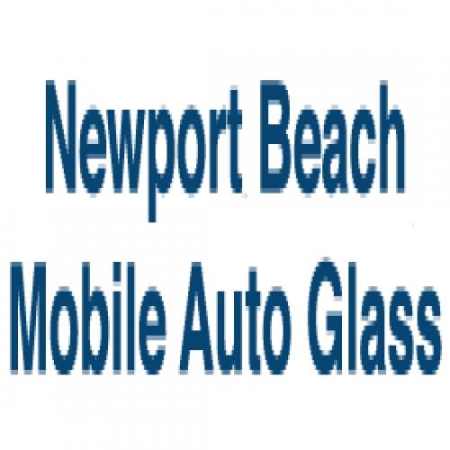 Newport Beach Mobile Auto Glass